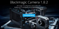 BLACKMAGIC CAMERA UPDATE 1.8.2 EXTENDS PRORES RECORD OPTIONS FOR BLACKMAGIC CAMERAS